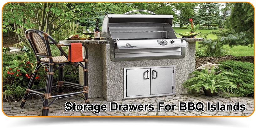 Storage Drawers For BBQ Islands