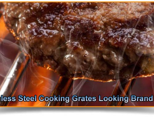 How To Get Your Stainless Steel Cooking Grates Looking Brand New