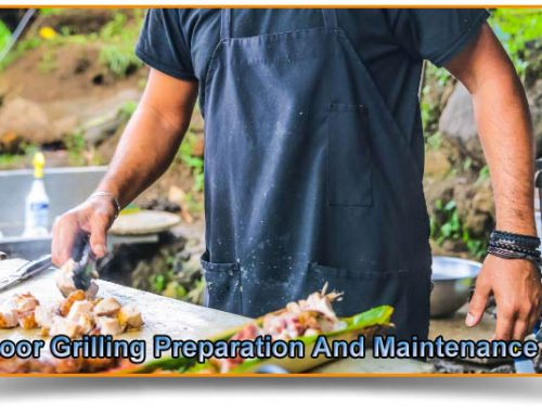Outdoor Grilling Preparation And Maintenance Tips