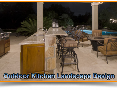 Outdoor Kitchen Landscape Design – Making the Most of Outdoor Entertaining