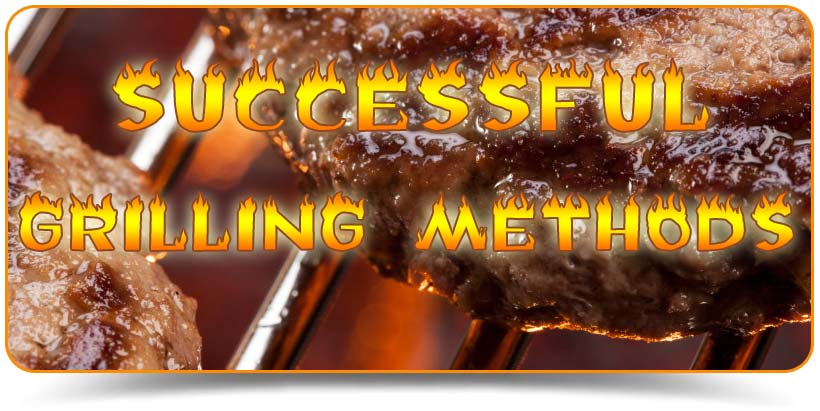 Successful Grilling Methods