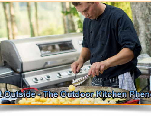 Taking it Outside – The Outdoor Kitchen Phenomenon